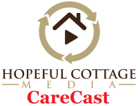Hopeful Cottage carecast
